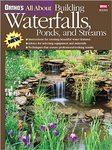 Complete Guide to Building Waterfalls, Ponds, and Streams