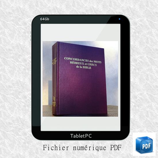 Concordances des mots hébreux et grecs de la Bible NEG79 - numérique PDF