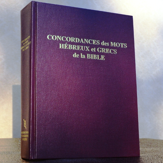 Concordances des mots hébreux et grecs de la Bible NEG79 - imprimé