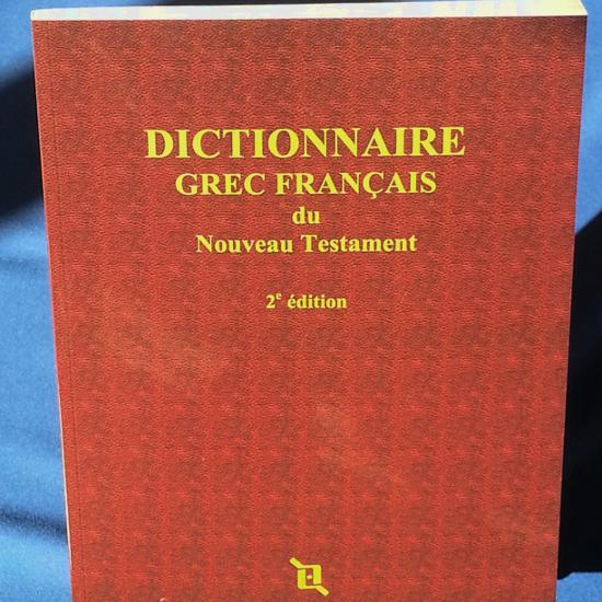 Dictionnaire grec-français du Nouveau Testament - 2e éd. - imprimé