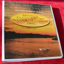 Initiation à la lecture du Nouveau Testament grec - 3e éd. - imprimé classeur