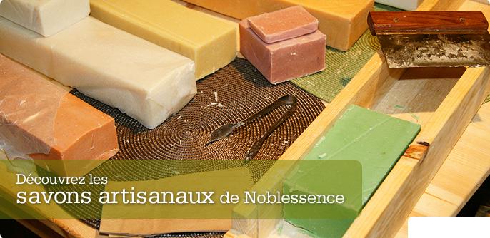 D�couvrez les savons artisanaux de Noblessence