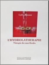 L'Hydrolathérapie, thérapie des eaux florales