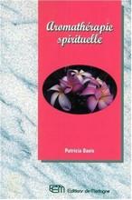 Aromathérapie spirituelle